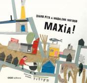 Maxia!