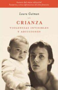 Crianza, violencias invisibles y adicciones