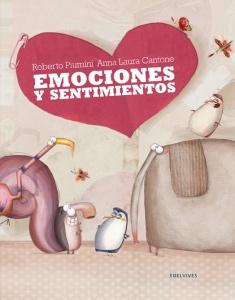 Emociones y sentimientos, de R.Piumini y AnnaLaura Cantone