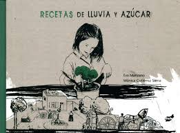 Recetas de lluvia y azúcar, de Eva Manzano