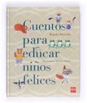 Cuentos para educar niños felices, de B.Ibarrola