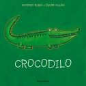 Crocodilo. Editorial Kalandraka