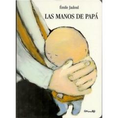 Las manos de papá, Ed. Corimbo
