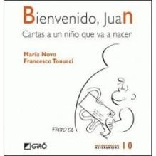 Bienvenido Juan, carta a un niño que va a nacer