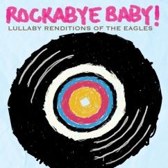 Rockabye Baby The Eagles CD