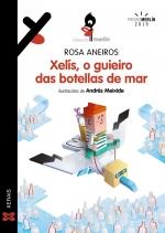"""""""Xelís, o guieiro das botellas de mar"""" de Rosa Aneiros."""