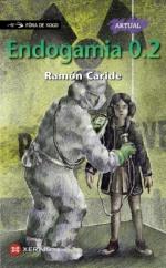 Endogamia 2.0 de Ramón Caride.