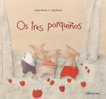 Os tres porquiños de Raquel Méndez.