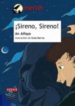 ¡Sireno, Sireno! de An Alfaya.