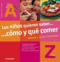 Los niños quieren saber..cómo y qué comer