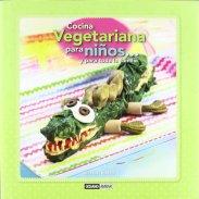 Cocina vegetariana para niños y para toda la familia